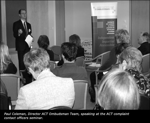 Paul Coleman, Director ACT Ombudsman Team, speaking at the ACT complaint contact officers seminar.