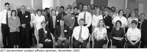 ACT Government contact officers seminar, November 2003