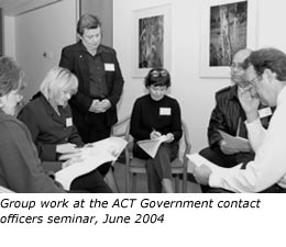 Group work at the ACT Government contact officers seminar, June 2004