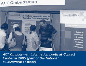 ACT Ombudsman information booth at Contact Canberra 2005 (part of the National Multicultural Festival)